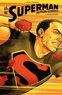 Superman Action Comics T3 : Révélations (0), comics chez Urban Comics de Pak, Kolins, Story, Kuder, Porter, Jeanty, Vines, Pearsons