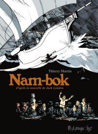 Nam-Bok, bd chez Futuropolis de Martin