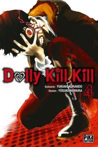 Dolly kill kill T4, manga chez Pika de Kurando, Nomura