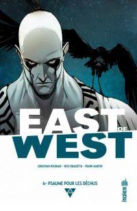 East of West T6 : Psaume pour les déchus (0), comics chez Urban Comics de Hickman, Dragotta, Martin jr