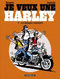 Je veux une Harley T5 : Quinquas requinqués (0), bd chez Dargaud de Cuadrado, Margerin