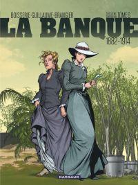 La Banque T6, bd chez Dargaud de Boisserie, Guillaume, Brangier, Delf