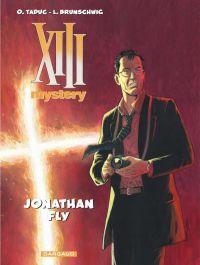XIII Mystery T11 : Jonathan Fly (0), bd chez Dargaud de Brunschwig, TaDuc, Marquebreucq