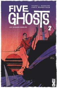 Five Ghosts T2 : Les rivages oubliés (0), comics chez Glénat de Barbiere, Brown, Mooneyham, Affe