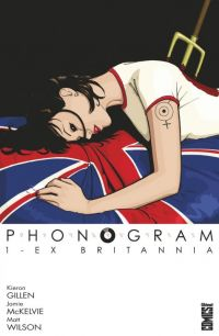 Phonogram T1 : Ex Britannia (0), comics chez Glénat de Gillen, McKelvie, Wilson