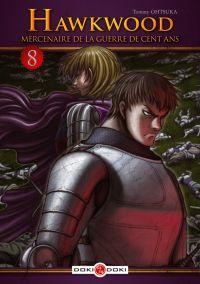 Hawkwood - Mercenaire de la guerre de cent ans T8, manga chez Bamboo de Ohtsuka