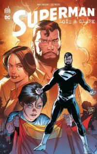 Superman - Loïs & Clark, comics chez Urban Comics de Jurgens, Edwards, Santucci, Segovia, Weeks, Cox, Anderson