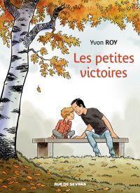 Les Petites victoires, bd chez Rue de Sèvres de Roy