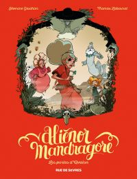 Alienor Mandragore T3 : Les portes d'Avallon (0), bd chez Rue de Sèvres de Gauthier, Labourot