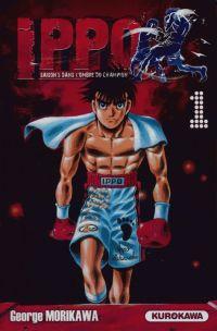 Ippo – Saison 5 - Dans l'ombre du champion, T1, manga chez Kurokawa de Morikawa
