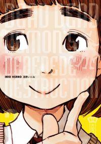 Dead dead demon's dededede destruction  T3, manga chez Kana de Asano