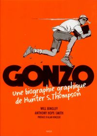 Gonzo : Une biographie graphique de Hunter S. Thompson (0), comics chez Nada éditions de Bingley, Hope-Smith