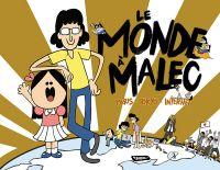 Monde à Malec : Paris - Tokyo - Internet (0), bd chez Delcourt de Malec