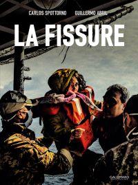 La Fissure, bd chez Gallimard de Abril, Spottorno