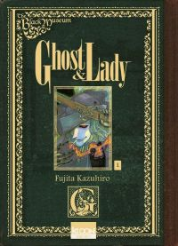 Black Museum T1 : Ghost & lady (0), manga chez Ki-oon de Fujita