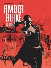 Amber Blake T1 : La Fille de Merton Castle (0), bd chez Glénat de Lagardère, Guice, Perkins, Brown