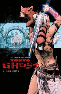 Tokyo Ghost T2 : Enfer digital (0), comics chez Urban Comics de Remender, Murphy, Hollingsworth