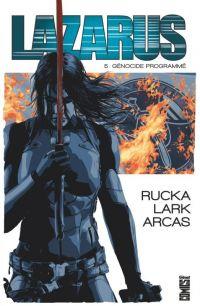 Lazarus T5 : Génocide programmé (0), comics chez Glénat de Rucka, Lark, Arcas