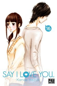 Say I love you  T16, manga chez Pika de Kanae