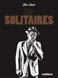 Les Solitaires, comics chez Delcourt de Lane