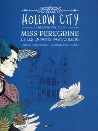 Miss Peregrine et les enfants particuliers T2 : Hollow city (0), comics chez BD Kids de Riggs, Jean