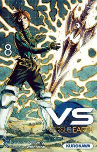 VS Versus Earth T8, manga chez Kurokawa de Ichimoto, Watanabe