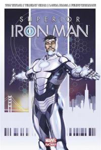 Superior Iron Man : Odieusement supérieur  (0), comics chez Panini Comics de Taylor, Cinar, Watanabe, Braga, Guru efx, Palmer, Choi