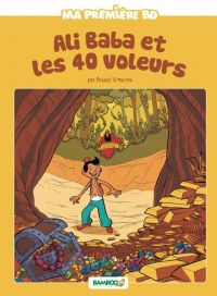 Ali Baba et les 40 voleurs, bd chez Bamboo de Di Martino, Lerolle