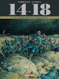 14-18 T7 : Le diable rouge (avril 1917) (0), bd chez Delcourt de Corbeyran, Le  Roux, Chevallier, Brizard