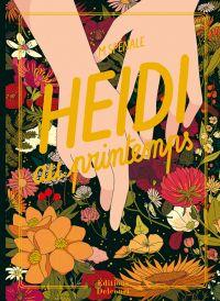 Heidi au printemps, bd chez Delcourt de Spénale