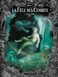 La Fille des cendres T2 : Le Roi des démons (0), bd chez Le Lombard de Hélène V.