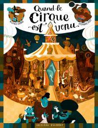 Quand le cirque est venu, bd chez Delcourt de Lupano, Fert