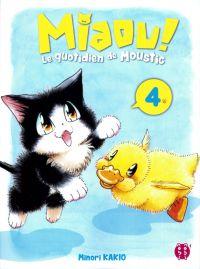 Miaou ! Le quotidien de Moustic T4, manga chez Nobi Nobi! de Kakio