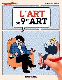 L'Art du 9ème art, bd chez Fluide Glacial de Reuzé