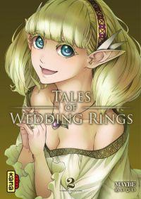 Tales of wedding rings T2, manga chez Kana de Maybe