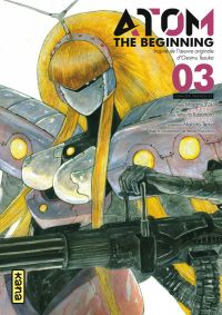 Atom - The beginning  T3, manga chez Kana de Tezuka, Yuuki, Kasahara