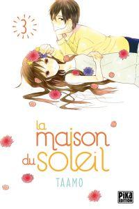 La maison du soleil  T3, manga chez Pika de Taamo