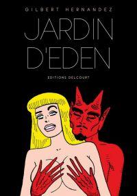 Jardin d'Eden, comics chez Delcourt de Hernandez