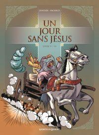 Un Jour sans Jésus T5, bd chez Vents d'Ouest de Juncker, Pacheco, Cesano
