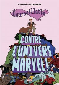Écureuillette contre l'univers Marvel, comics chez Panini Comics de North, Henderson