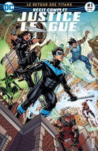 Récit Complet Justice League T1 : Le retour des titans (0), comics chez Urban Comics de Abnett, Booth, Dalhouse, Bradshaw