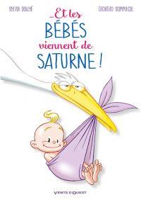 Et les bébés viennent de Saturne, bd chez Vents d'Ouest de Douyé, Sommacal