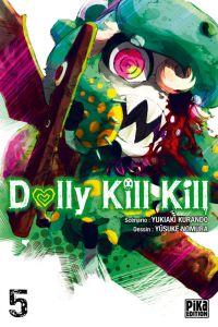 Dolly kill kill T5, manga chez Pika de Kurando, Nomura