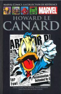 Marvel Comics, la collection de référence – Classic, T27 : Howard le Canard (0), comics chez Hachette de Gerber, Buscema, Mayerik, Colan, Brunner, Leialoha, Collectif