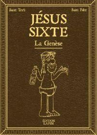 Jésus Sixte, bd chez Editions Lapin de Tra'b, Fabz