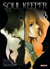 Soul Keeper  T6, manga chez Panini Comics de Takahashi