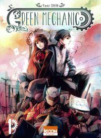 Green mechanic T1, manga chez Ki-oon de Shin