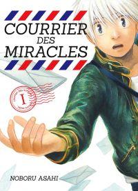 Courrier des miracles T1, manga chez Komikku éditions de Asahi