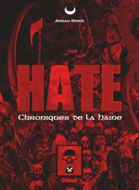 Hate : Les chroniques de la haine (0), comics chez Glénat de Smith