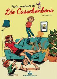 Léo Cassebonbons : Trois aventures de Léo Cassebonbons (0), bd chez La boîte à bulles de Duprat, Bretzner